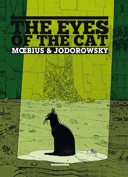 Moebius & Alejandro Jordorowsky: The Eyes of the Cat.